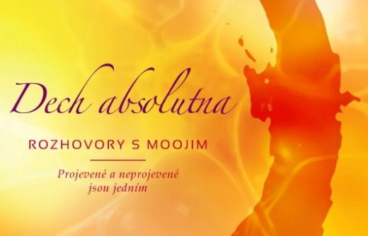 Dech Absolutna: Rozhovory s Moojim